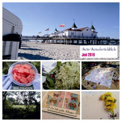 Monatsrückblick 06-2019: Grippe, Naturtherapie & Ahlbeck